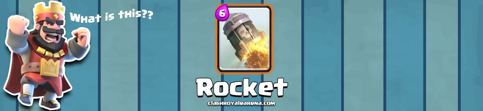 The Rocket in Clash Royale