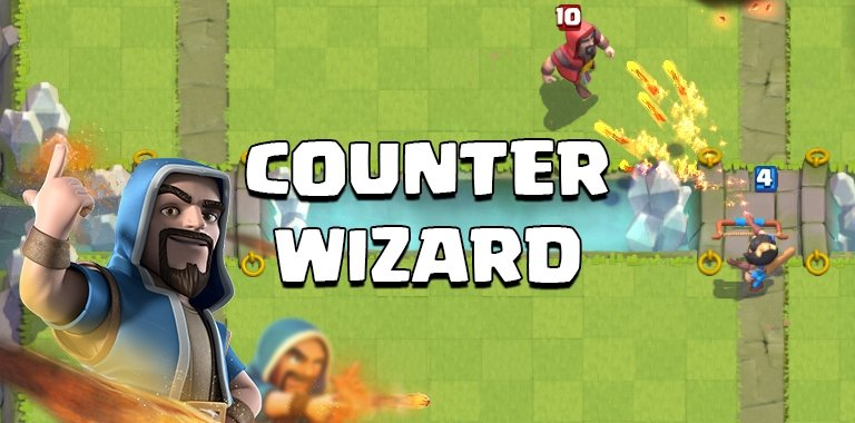 Counter Clash Royale Wizard