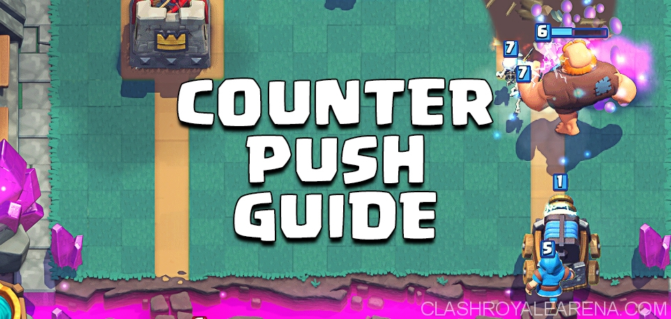 How to Counter Push in Clash Royale
