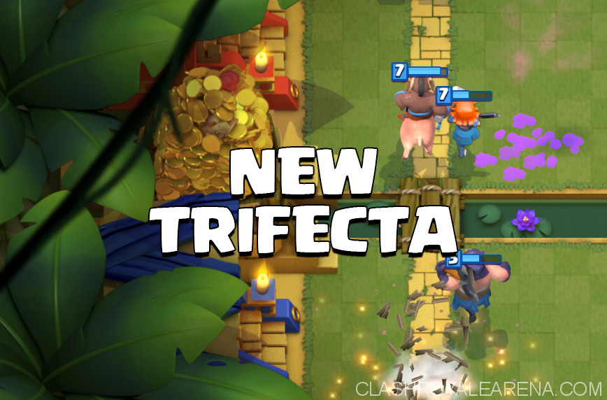 new trifecta clash royale