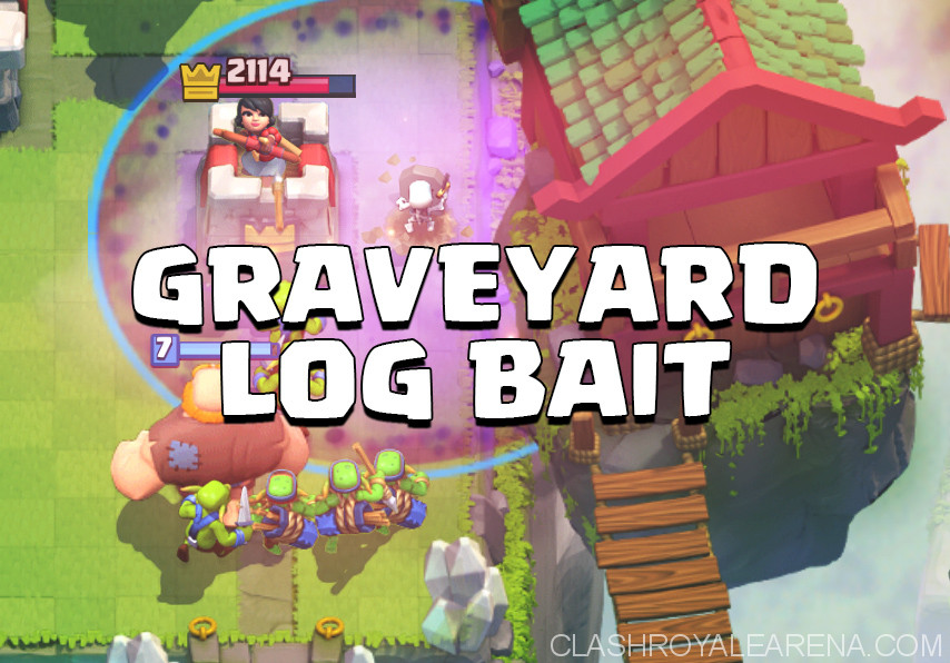Graveyard Ultimate Log Bait Deck for Arena 9+ | Clash Royale