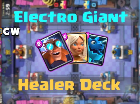 Electro Giant Healer Deck in Clash Royale