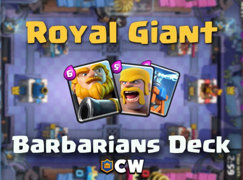 Royal Giant Barbarians | Best Clash Royale Deck