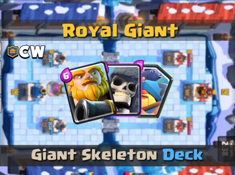 Royal Giant Skeleton Cycle | New Deck
